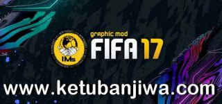 FIFA 17 IMS Mod AIO Season 2021 + Squad Update Winter Transfer Ketuban Jiwa