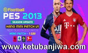 PES 2013 Hano Mini Patch v1 AIO Next Season 2021 For PC Ketuban Jiwa