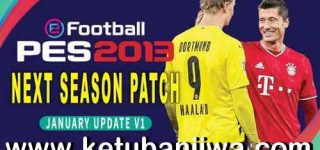 PES 2013 Next Season Patch 2021 AIO + January Update by PES HD Patch Ketuban Jiwa