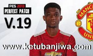 PES 2013 Perpect Patch Season 2021 + Update v19 Winter Transfer Ketuban Jiwa