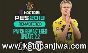 PES 2013 Remastered Patch v2.2 Update Season 2021 Ketuban JIwa