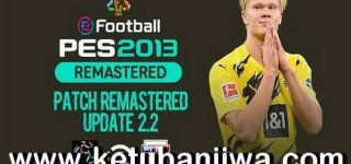PES 2013 Remastered Patch v2.2 Update Season 2021 Ketuban JIwa