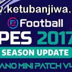 PES 2017 Hano Patch 4.1 Update Next Season 2021