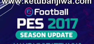 PES 2017 Hano Patch 4.1 Update Next Season 2021