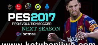 PES 2017 Next Season Patch 2021 Update v7 by MO7 Ketuban Jiwa
