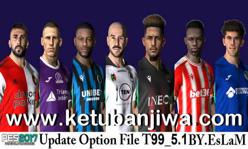 PES 2017 Option File Update 08 January 2021 T99 Patch v5.1 by EsLaM Ketuban JIwa