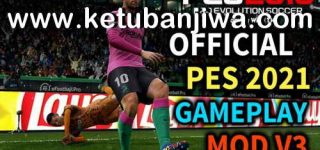 PES 2019 Game Play Mod v3 Official PES 2021 by Gaming WitH TR Ketuban Jiwa