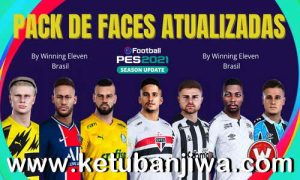 PES 2021 Mega Facepack v1 3200 Faces For All Patch by Winning Eleven Brasil Ketuban Jiwa
