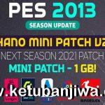 PES 2013 Hano Mini Patch v2 AIO Winter Transfer Season 2021