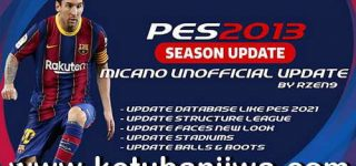 PES 2013 Micano Patch AIO Unofficial Update Season 2021