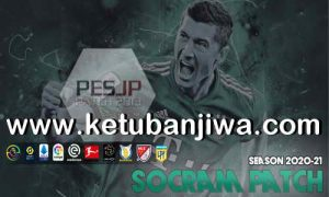 PES 2013 Socram Patch v1.0 All In One Season 2021 For PC Ketuban Jiwa