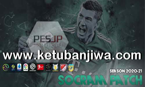PES 2013 Socram Patch v1.0 All In One Season 2021 For PC Ketuban Jiwa