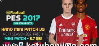 PES 2017 Hano Patch v5 AIO Next Season 2021