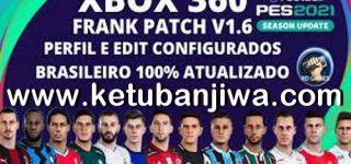 PES 2018 Frank Patch 1.6 AIO February 2021 For XBOX 360