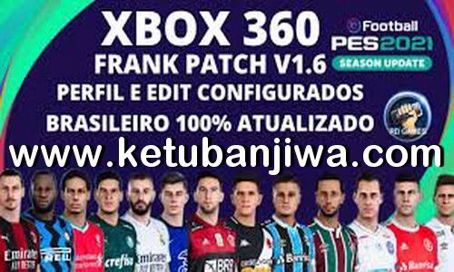 PES 2018 Frank Patch 1.6 AIO February 2021 For XBOX 360 Ketuban Jiwa