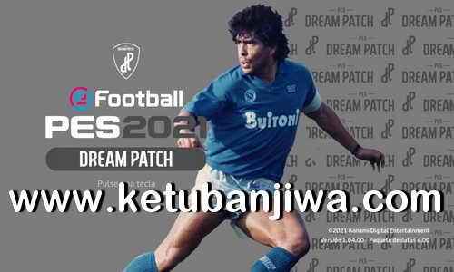 PES 2021 Dream Patch 1.1 Update DLC 4.0 Ketuban Jiwa