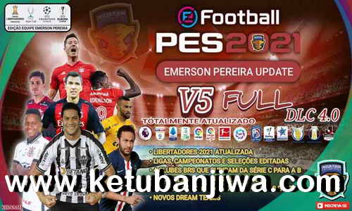 PES 2021 Emerson Pereira Option File v5 AIO Compatibl DLC 4.0 For PC + PS4 + PS5 Ketuban Jiwa