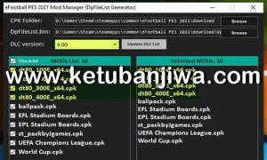 PES 2021 Mod Manager Tools 1.0 For DLC 4.0 by StpN-17 Ketuban Jiwa