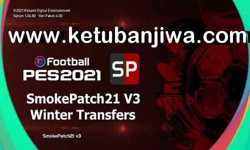 PES 2021 Option File Full Winter Transfer For Smoke Patch by eFootbal Base Ketuban Jiwa