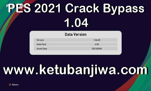 PES 2021 Crack Bypass 1.04 Online For Data Pack 4.0