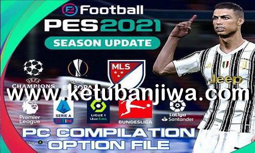 eFootball PES 2021 Compilation Option File AIO Compatible DLC 4.0 Update 16 February 2021 Ketuban JIwa