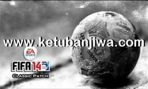 FIFA 14 Classic Patch 2.4 AIO Ketuban Jiwa