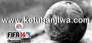 FIFA 14 Classic Patch 2.4 AIO 2021