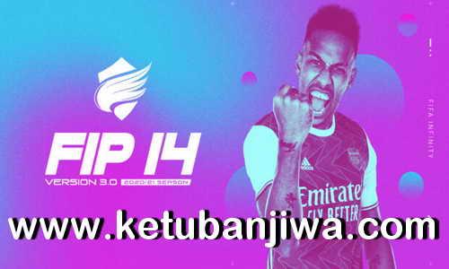 FIFA 14 Infinity Patch 3.05 AIO Update Season 2021 Ketuban Jiwa