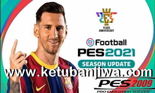 PES 2009 Patch Season 2020-2021 Ketuban Jiwa