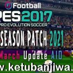 PES 2017 Next Season Patch 2021 March Update AIO