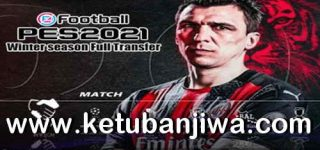 PES 2021 PS2 Full Winter Transfer March 2021 ISO English