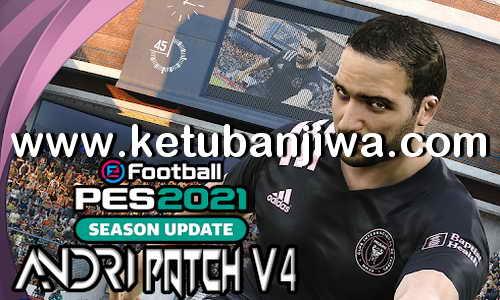eFootball PES 2021 Andri Patch v4.0 AIO Compatible DLC 4.0 Ketuban Jiwa