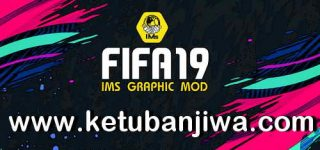 FIFA 19 IMs Graphic Mod AIO Season 2021 + Squad Update 16/04/2021