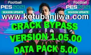 How to Play Offline PES 2021 With Crack Bypass 1.05.00 Ketuban Jiwa