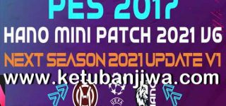 PES 2017 Hano Patch 6.1 Update Next Season 2021