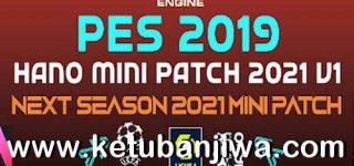 PES 2019 Hano Mini Patch v1 AIO Next Season 2021