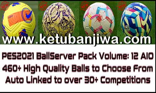 PES 2021 Ball Server Pack Vol.12 AIO by Hawke Ktuban Jiwa