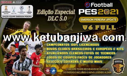 PES 2021 Emerson Pereira Option File v6 AIO Compatible DLC 5.0 For PC + PS4 + PS5 Ketuban Jiwa