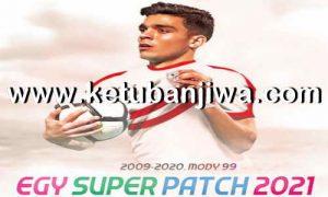 eFootball PES 2021 EGY Super Patch v5.0 AIO Compatible DLC 5.0 For PC Ketuban Jiwa