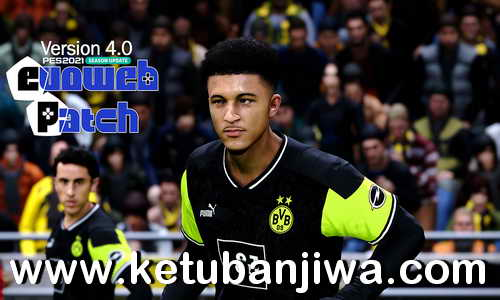 eFootball PES 2021 EvoWeb Patch v4.0 Update 1 Fix Compatible DLC 5.0 Ketuban Jiwa