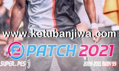 eFootball PES 2021 ePatch v9.0 AIO Compatible DLC 5.0 + 1.05 For PC Ketuban Jiwa