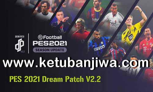 PES 2021 Dream Patch 2.2 Update DLC 6.0 Ketuban Jiwa