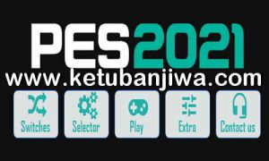 PES 2021 PES Tuning Patch v1.05.00.5.00.1 AIO For PC Ketuban Jiwa