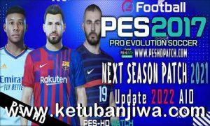 PES 2017 Next Season Patch 2021 Update 2022 AIO Ketuban Jiwa