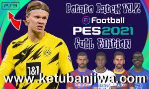 PES 2021 PS3 Potato Patch v9.0 + v9.1 + v9.2 Full Edition Ketuban Jiwa