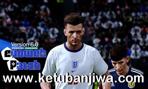 eFootball PES 2021 EvoWeb Patch 6.0 AIO Compatible DLC 7.0 Ketuban Jiwa