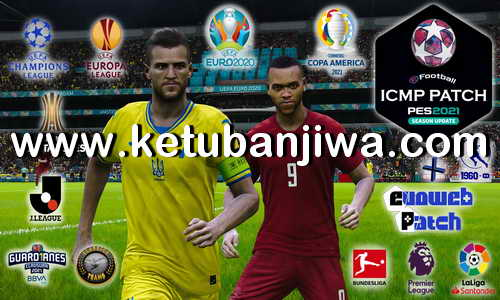 PES 2021 ICMP Patch 2.0 AIO DLC 6.0 + EURO Rosters