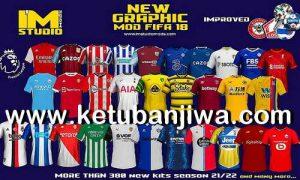 FIFA 18 IMs Mod AIO Season 2022 + Squad Update July 2021 For PC Ketuban Jiwa