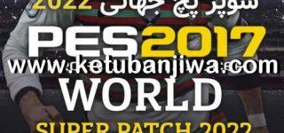 PES 2017 World Super Patch v1 AIO Season 2022