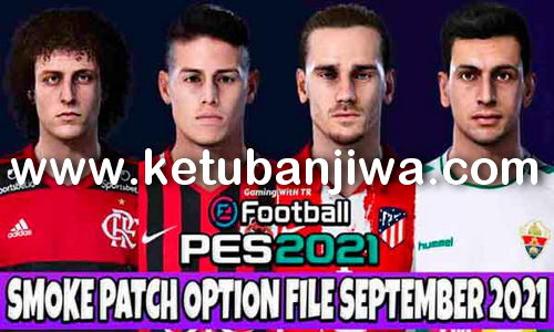 PES 2021 Option File Update 24/09/2021 For Smoke Patch 21.3.7